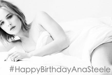 Feliz Cumpleaños – Happy Birthday Ana Steele