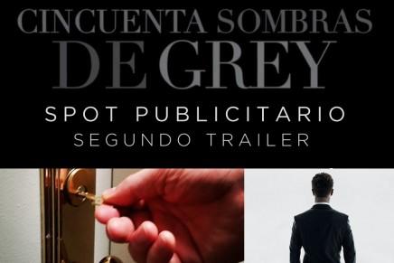 NUEVO SPOT PUBLICITARIO: avance del segundo trailer 50 Sombras