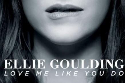 Segunda canción oficial de la película 50 Sombras: «Love me like you do» de Ellie Goulding