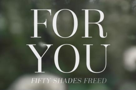 Videoclip de «For you» de la banda sonora de Cincuenta Sombras Liberadas